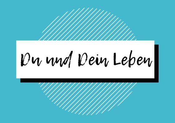 Du und Dein Leben, Podcast, Nina-Carissima Schönrock, Lieblings-Podcast