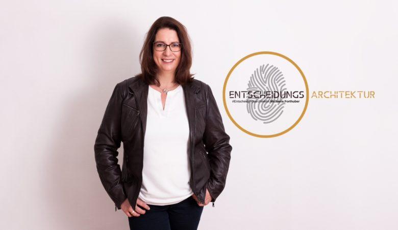 Michaela Forthuber, Entscheidungsarchitektin, Unternehmensberatung, Podcast, Du und Dein Leben, Wertgeflüster