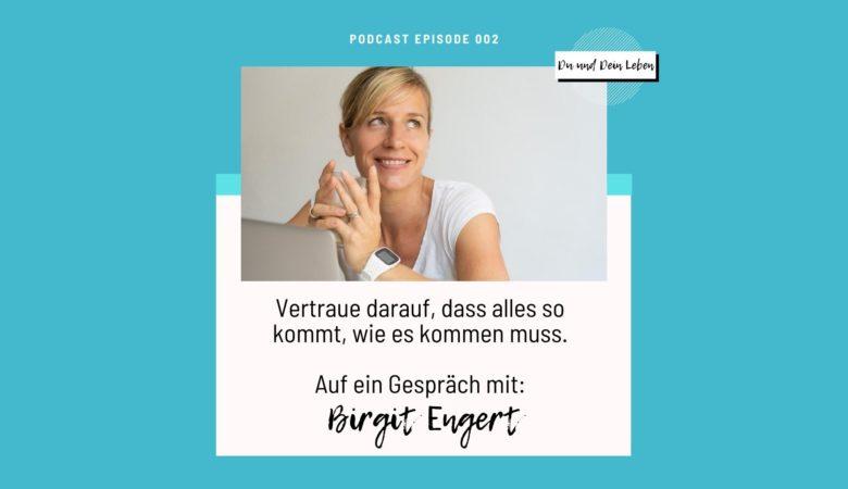 Birgit Engert, Birgit Engert im Interview, Podcast, Du und Dein Leben, Moderatorin Nina-Carissima Schönrock