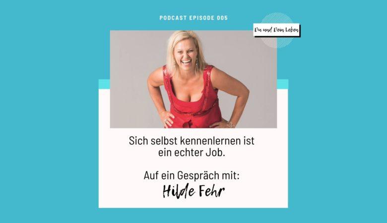 Hilde Fehr, Österreich, Paar-Coach, Interview, Podcast, Du und Dein Leben