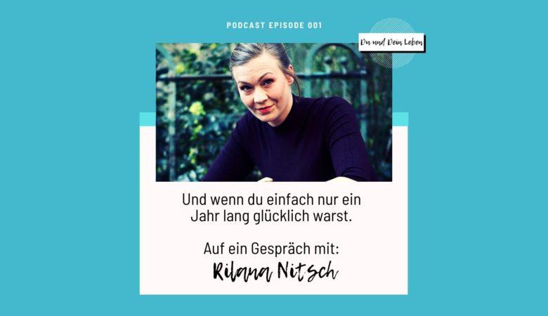 Rilana Nitsch, Podcast, Interview, Interview mit Rilana Nitsch, Schauspielerin, Du und Dein Leben