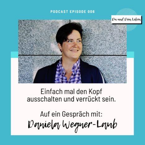 Daniela Wegner-Laub: Wer ist das überhaupt?