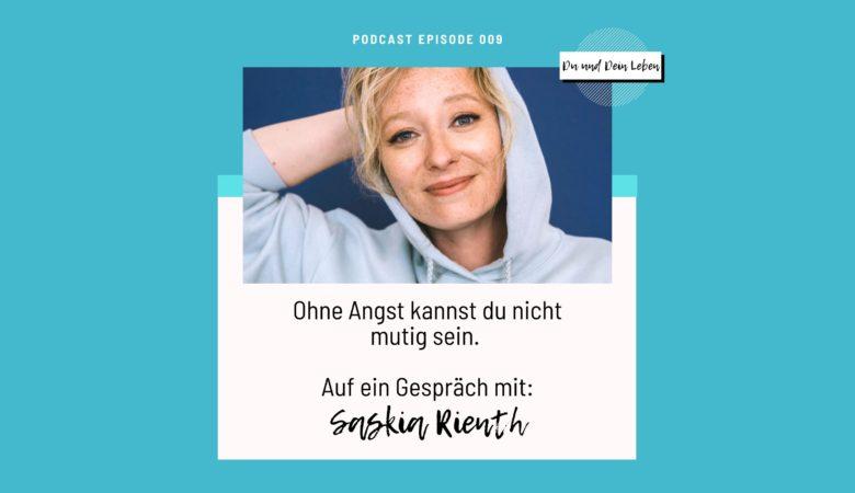 Saskia Rienth im Interview, Interview, Podcast, Du und Dein Leben