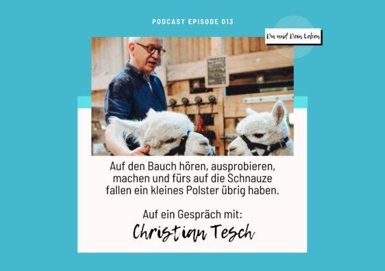 Christian Tesch, Christian Tesch im Interview, Interview, Podcast, Du und Dein Leben