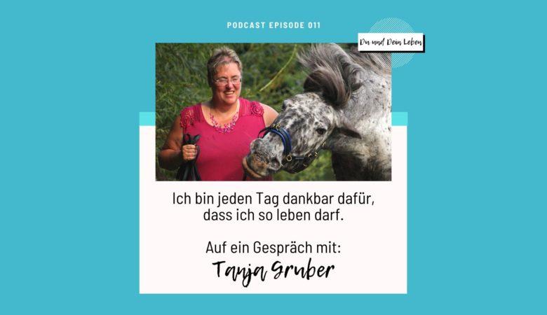 Tanja Gruber im Interview, Interview, Podcast, Du und Dein Leben