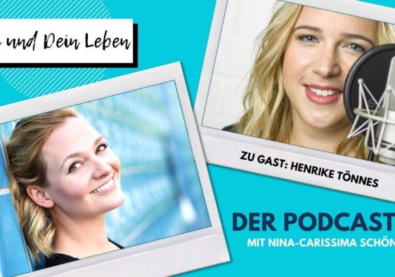 Henrike Tönnes, Sprecherin, Hörbuchsprecherin, Nina-Carissima Schönrock, Podcast, Interview, Du und Dein Leben