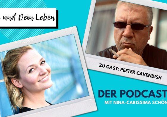 Peeter Cavendish, Nina-Carissima Schönrock, Du und Dein Leben, Podcast, Interview, Schriftsteller