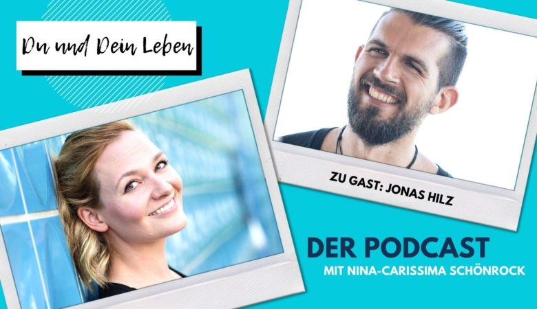 Jonas Hilz, Nina-Carissima Schönrock, Podcast, Interview, Du und Dein Leben